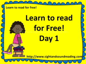 Learn to read for free -Day 1, free videos and worksheets
