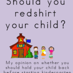 Should you redshirt your child? Kindergarten preparedness