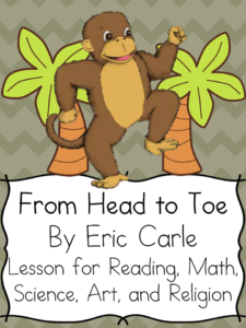Eric Carle Lesson Plans for his book From Head to Toe. Lesson plans for art, reading, math, science, spanish and religion