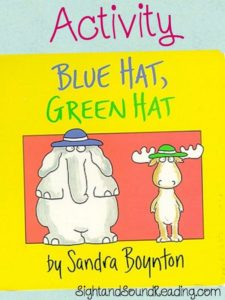 Blue Hat Green Hat Activity: Fun Preschool Lesson Plan to help teach the book Blue Hat Green Hat by Sandra Boynton