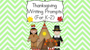 Thanksgiving Writing Prompts - Fun writing prompts for kindergarten, first or second grade. Modified to work with multiple levels, these writing prompts make writing fun!