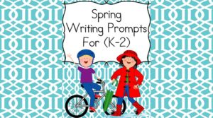 Spring Writing Prompts for kindergarten, first and second grade. Modified to work with different levels and abilities.