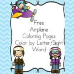 Airplane Coloring Pages -Color by letter/Color by Sight Word Coloring pages that will make students smile.
