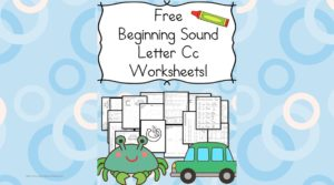 Beginning Letter C worksheets - Free, fun and fabulous!