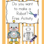 Do you want to build a Robot? Fun free activity -great for preschooler or kindergarten students. It is a fun activity to help teach the letter R!