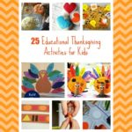 Make learning fun this Thanksgiving season with these great educational Thanksgiving activities for preschool, kindergarten and beyond!
