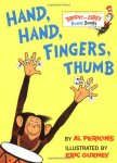 Hand, Hand, Fingers, Thumb (Bright & Early Board Books)