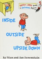 Inside Outside Upside Down (Bright & Early Books(R)) by Berenstain, Stan, Berenstain, Jan (1st (first) Edition) [Hardcover(1968)]