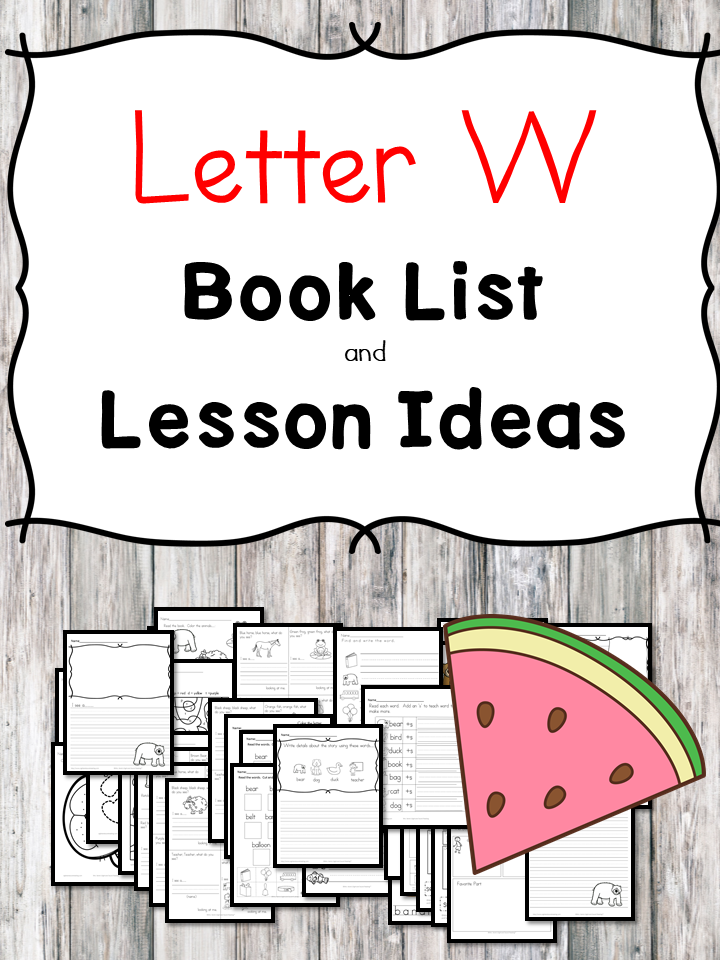 Teaching the letter W? Include some books include letter W sound. Here is the Letter W book list to teach the letter W sound.